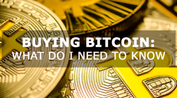 Buy Bitcoin – What do I need to know
