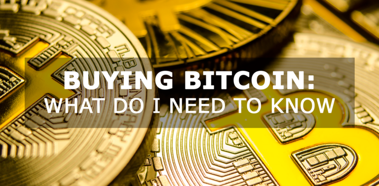 What do I need to know when buying Bitcoin and Ethereum