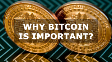 Why is bitcoin important?